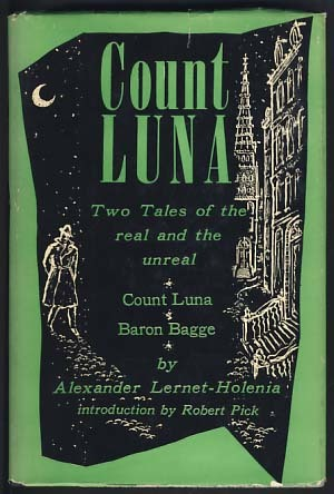 Count Luna / Baron Bagge - Two tales of the real and the unreal  by  Alexander Lernet-Holenia