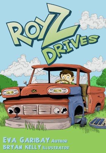 ROY Z DRIVES (Roy Z Series Book 2) Eva Garibay