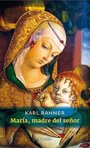 María, madre del Señor  by  Karl Rahner