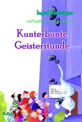 Kunterbunte Geisterstunde - Die Wollys und ihre lustigen Abenteuer  by  Ingrid Reichinger