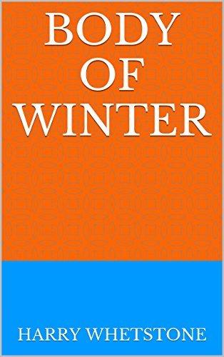 Body of Winter  by  Harry Whetstone