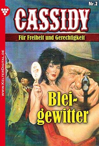Cassidy 2 - Erotik Western: Bleigewitter  by  Nolan F. Ross