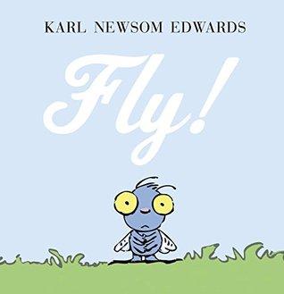 Fly! Karl Newsom Edwards