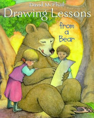 Drawing Lessons from a Bear  by  David McPhail