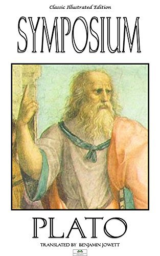 Symposium - Classic Illustrated Edition  by  Plato