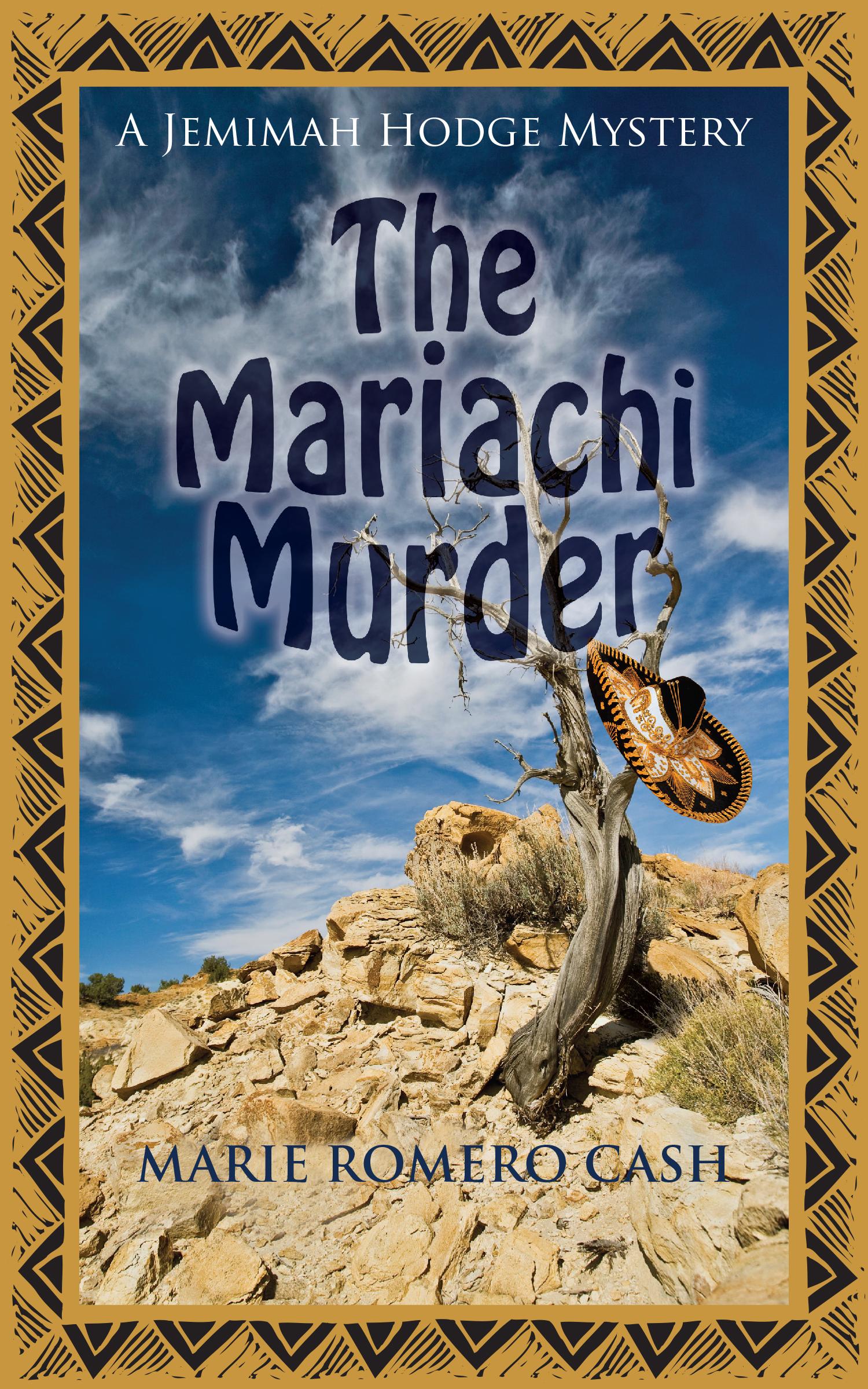 The Mariachi Murder  by  Marie Romero Cash