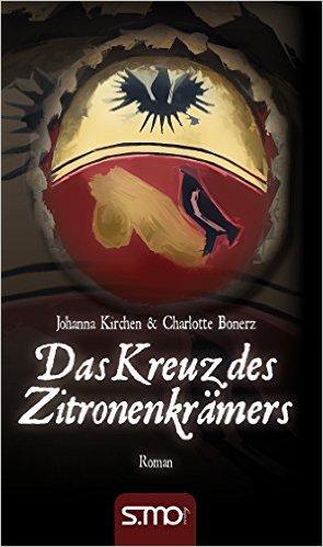 Das Kreuz des Zitronenkrämers  by  Johanna Kirchen