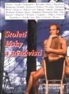 Století lásky a nenávisti Josef Škvorecký
