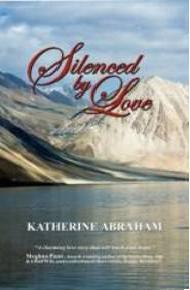 Silenced  by  Love by Katherine Abraham
