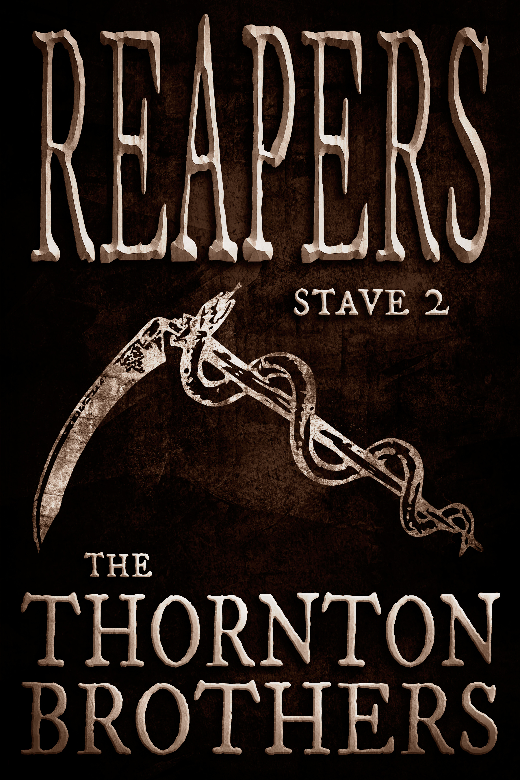 REAPERS: Stave 2 Thornton Brothers