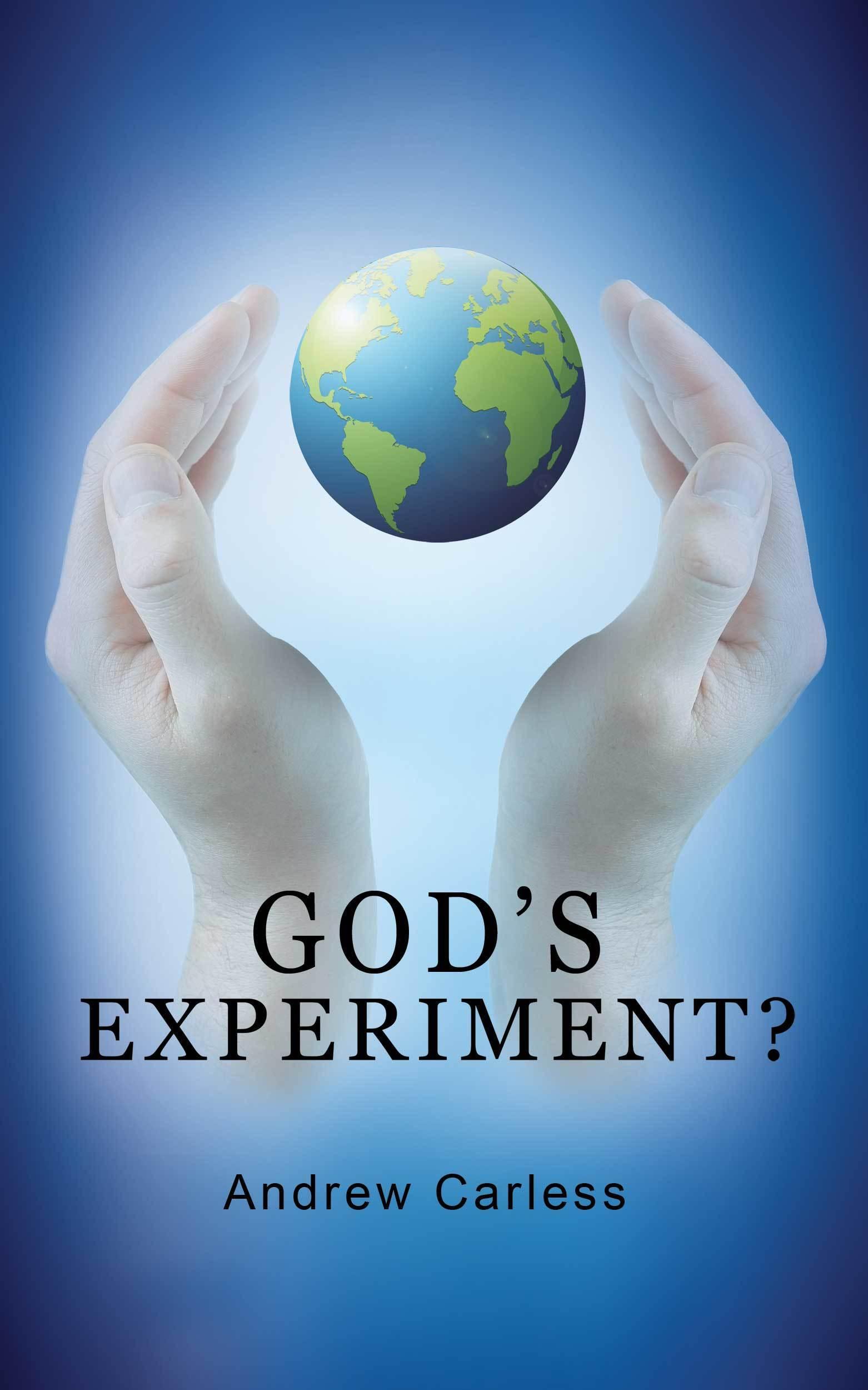 Gods Experiment Andrew Carless