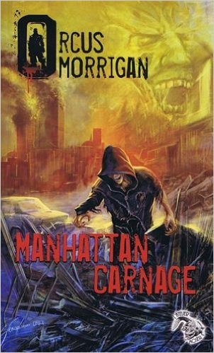 Manhattan Carnage  by  Orcus Morrigan