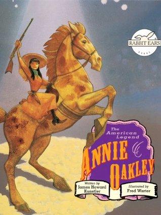 Annie Oakley  by  James Kunstler