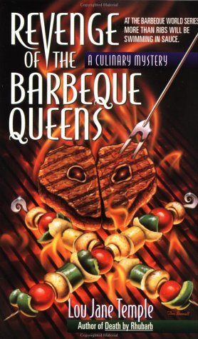 Revenge of the Barbeque Queens (Heaven Lee, #2) Lou Jane Temple
