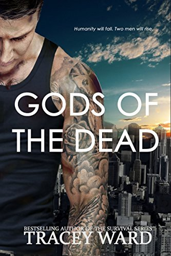 Gods of the Dead (Rising Book 1)  by  Tracey  Ward