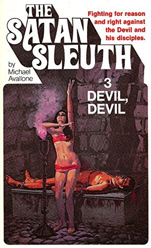Devil, Devil (Satan Sleuth Book 3)  by  Michael Avallone