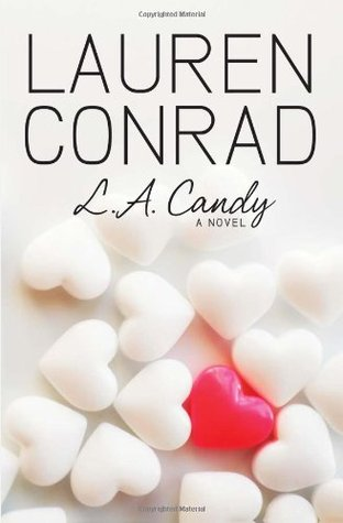 Starstruck: A Fame Game Novel  by  Lauren Conrad