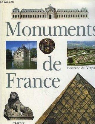 Monuments de France Bertrand De Vignaud