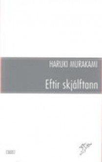 Eftir Skjálftann Haruki Murakami