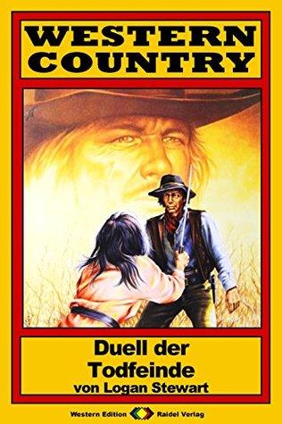 WESTERN COUNTRY 41: Duell der Todfeinde  by  Logan Stewart