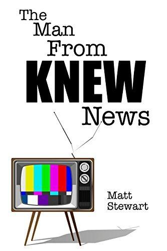 The Man From KNEW News Matt   Stewart