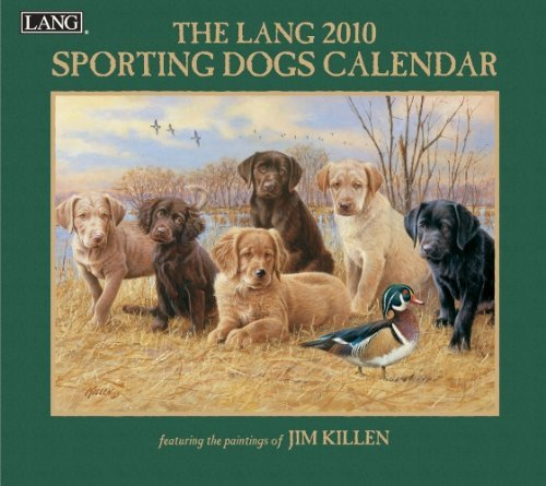 Sporting Dogs 2010 Wall Calendar  by  NOT A BOOK