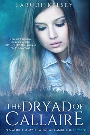 The Dryad of Callaire (The Legend Mirror Book 2)  by  Saruuh Kelsey