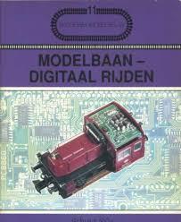 Modelbaan Digitaal Rijden  by  Joachim M. Hill