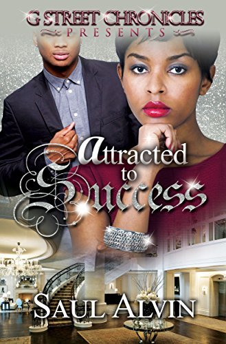 Attracted to Success Saul Alvin