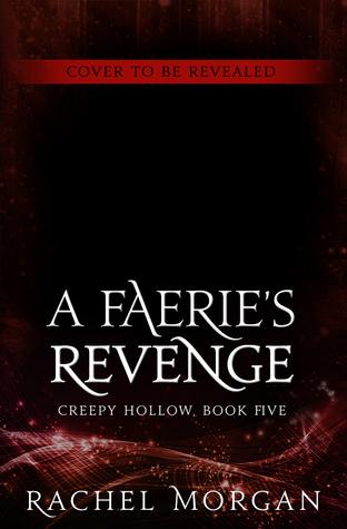 A Faeries Revenge (Creepy Hollow, #5) Rachel  Morgan