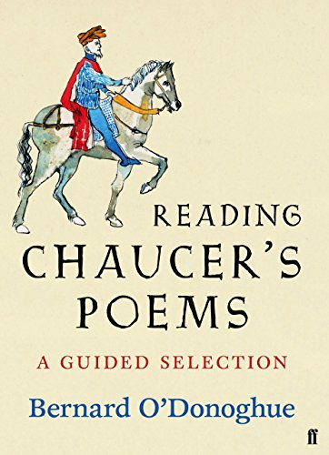 Reading Chaucers Poems: A Guided Selection  by  Bernard ODonoghue