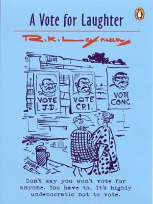 A Vote for Laughter R.K. Laxman