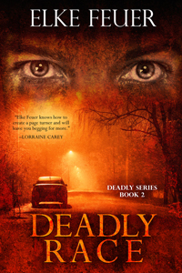 Deadly Race  by  Elke Feuer