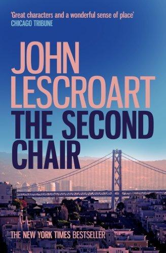 The Second Chair: (Dismas Hardy 10)  by  John Lescroart