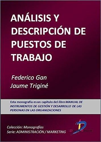 Análisis y descripción de puestos de trabajo  by  Fedérico Gan Busto