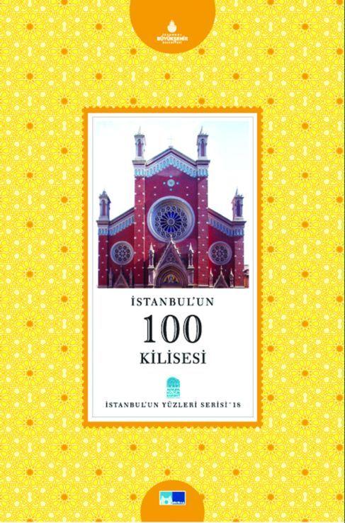 İstanbul'un 100 Kilisesi  by  Eva Şarlak