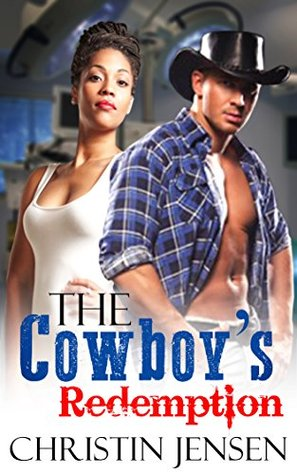 The Cowboys Redemption: BWWM Billionaire Western Romance  by  Christin Jensen