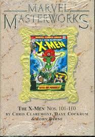 Marvel Masterworks Uncanny X Men (Marvel Masterworks Uncanny X Men, Volume 2) Chris Claremont