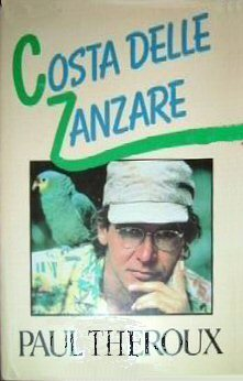 Costa delle zanzare  by  Paul Theroux