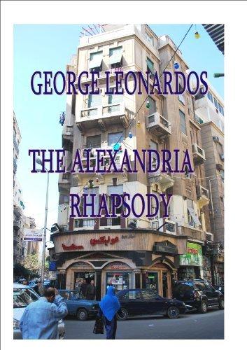 THE ALEXANDRIA RHAPSODY [Greek language with English summary) George Leonardos