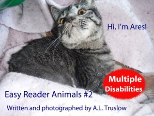 Hi, Im Ares! (Easy Reader Animals Book 2) A.L. Truslow