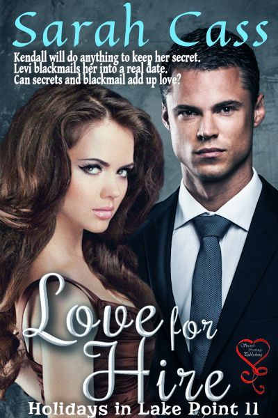 Love for Hire (Holidays in Lake Point 11)  by  Sarah Cass
