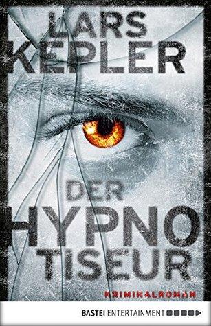 Der Hypnotiseur: Kriminalroman (Joona Linna 1)  by  Lars Kepler