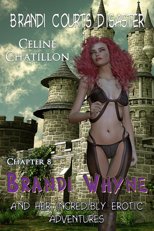 Brandi Courts Disaster (Brandi Whyne, #8)  by  Celine Chatillon