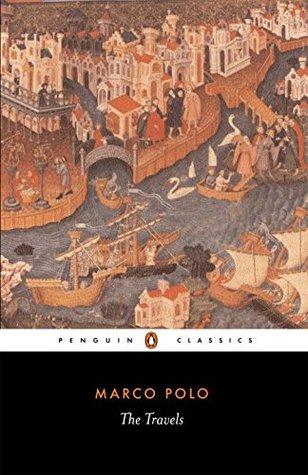 Von Venedig Nach China: Die Grösste Reise Des 13. Jahrhunderts Marco Polo