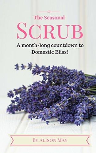 The Seasonal Scrub  by  Alison May