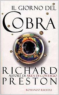 Il giorno del cobra Richard   Preston