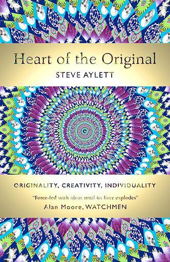 Heart of the Original  by  Steve Aylett