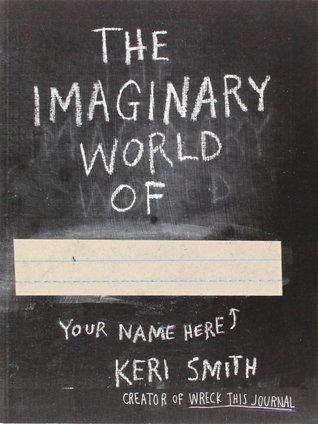 The Imaginary World Of... Keri Smith
