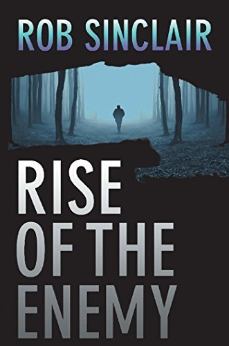 Rise of the Enemy: a gripping international suspense thriller (The Enemy Series Book 2) Rob   Sinclair